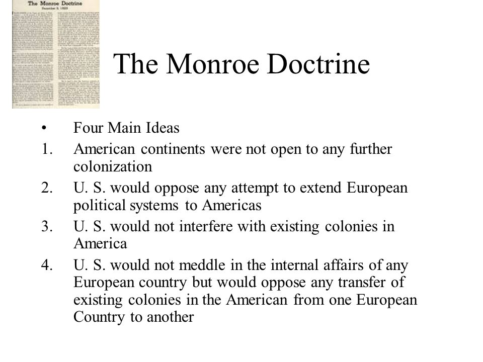 The Monroe Doctrine Four Main Ideas