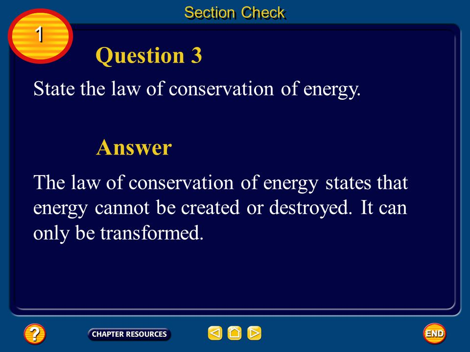 Question 3 Answer 1 State the law of conservation of energy.