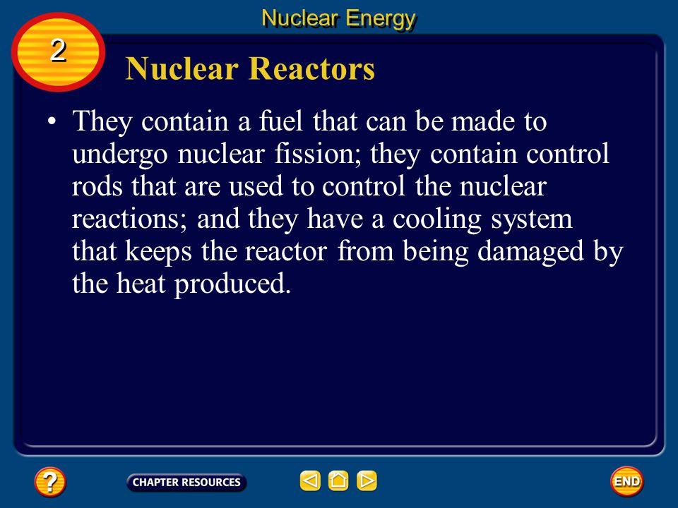Nuclear Energy 2. Nuclear Reactors.
