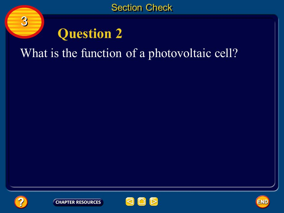 Question 2 3 What is the function of a photovoltaic cell