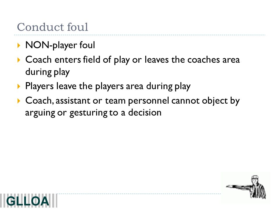 Conduct foul NON-player foul