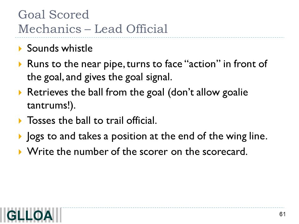 Goal Scored Mechanics – Lead Official