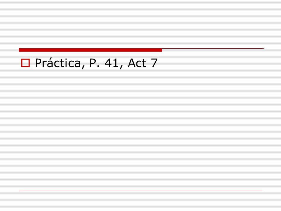 Práctica, P. 41, Act 7