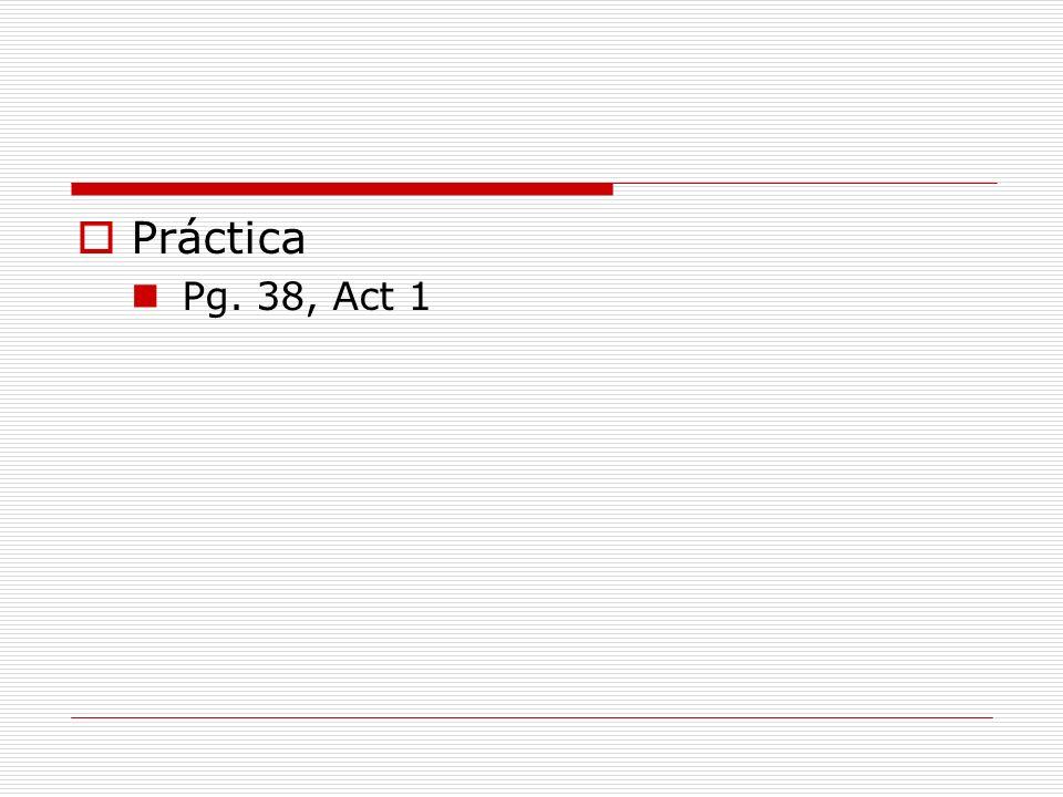 Práctica Pg. 38, Act 1