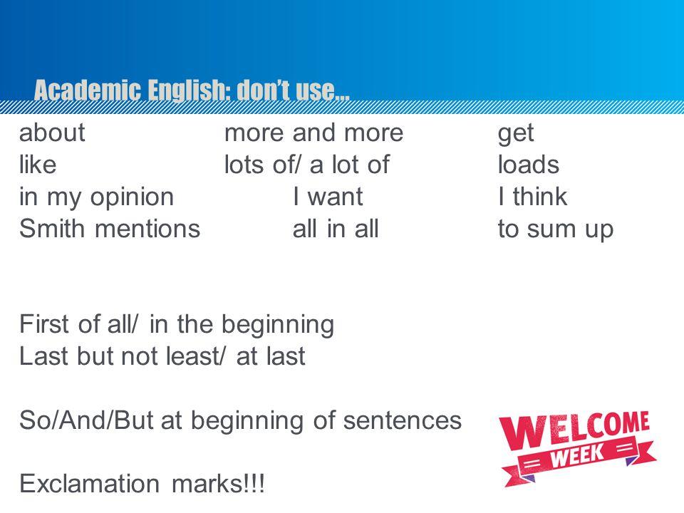 Academic English: don't use...