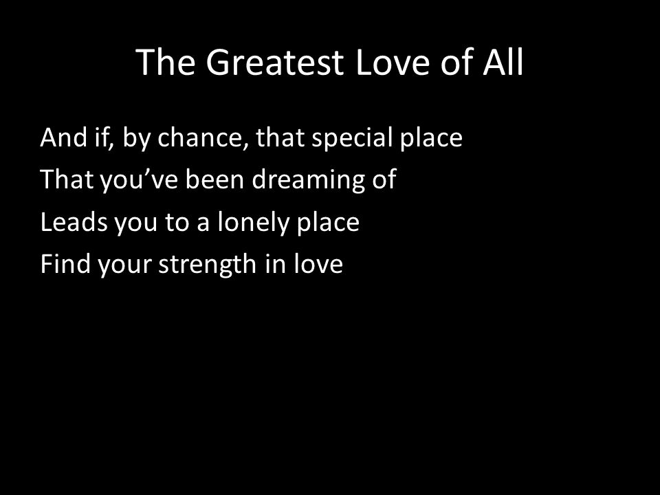 the places youll find love lyrics You'll never find another love like mine (written by kenny gamble & leon huff) is a song performed by r&b singer lou rawls on his 1976 album all things in time.