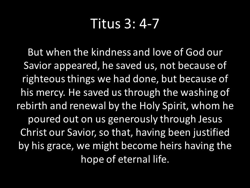 Titus 3: 4-7