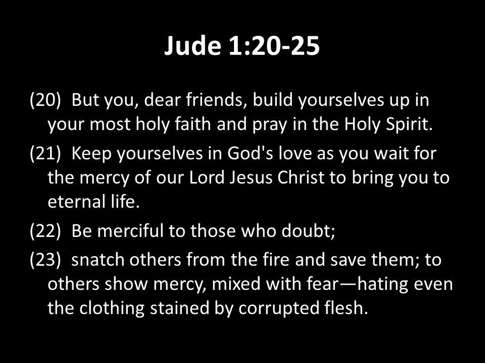 Jude 1:20-25