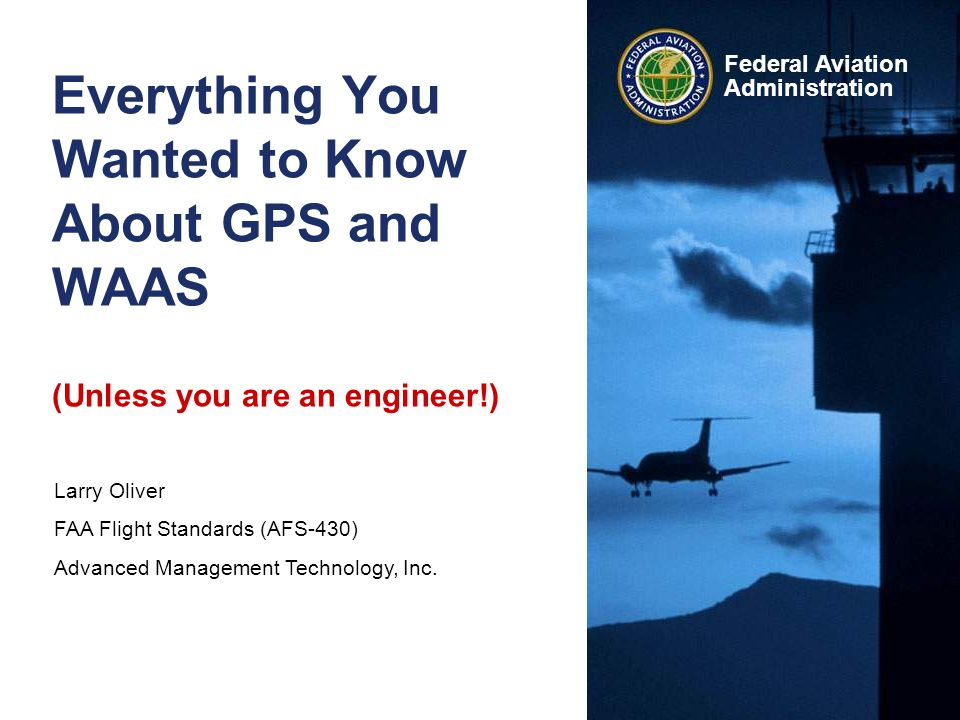 Everything You Wanted to Know About GPS and WAAS (Unless you are an engineer!)