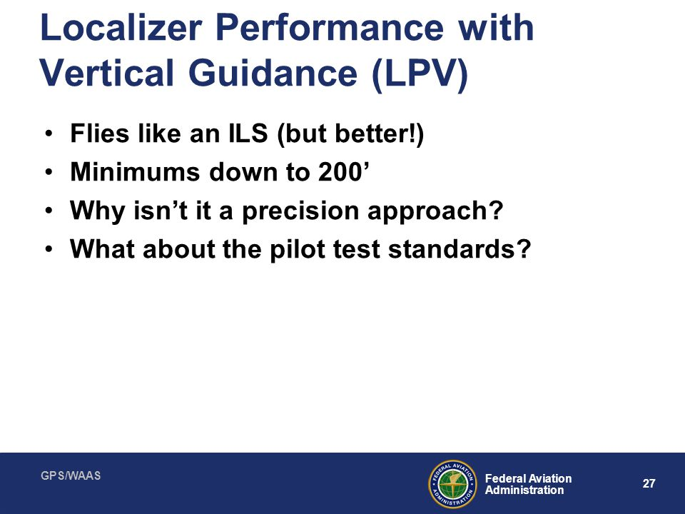 Localizer Performance with Vertical Guidance (LPV)