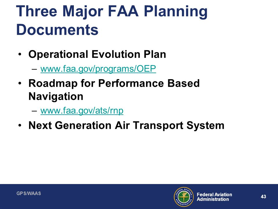 Three Major FAA Planning Documents