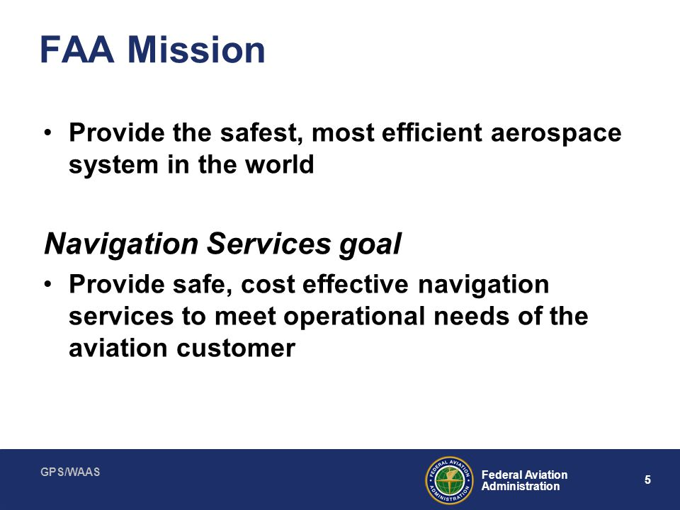 FAA Mission Navigation Services goal