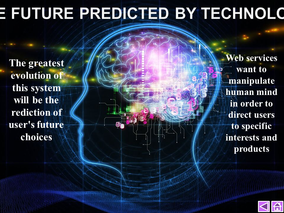 THE FUTURE PREDICTED BY TECHNOLOGY