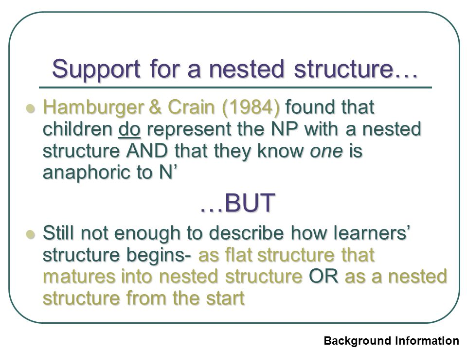 Support for a nested structure…