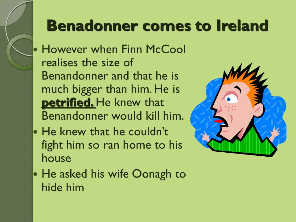 Benadonner comes to Ireland