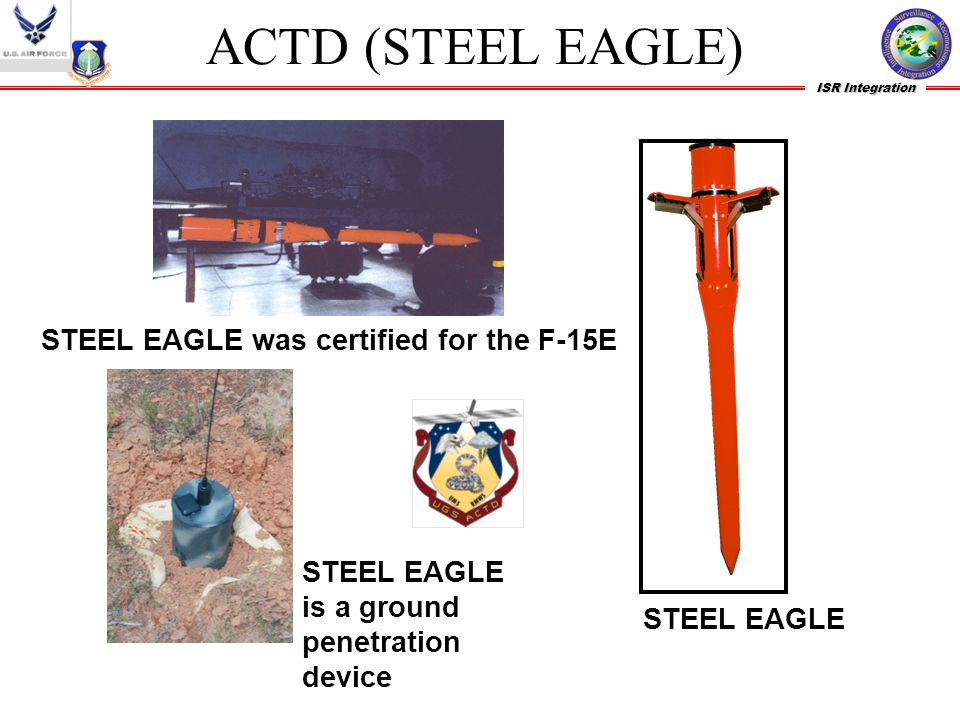 ACTD (STEEL EAGLE) STEEL EAGLE was certified for the F-15E