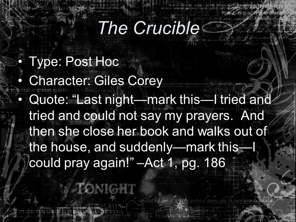conflicts giles corey and wife goody There be a certain danger in calling such a name-i am no goody good that sleeps in ditches, nor i hear she flies (25) giles corey it is my third wife, sir i never had no wife that be so taken with books, and i thought to find the cause of it d quotes from the crucible.