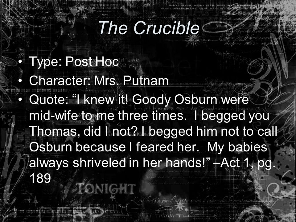 The Crucible Type: Post Hoc Character: Mrs. Putnam