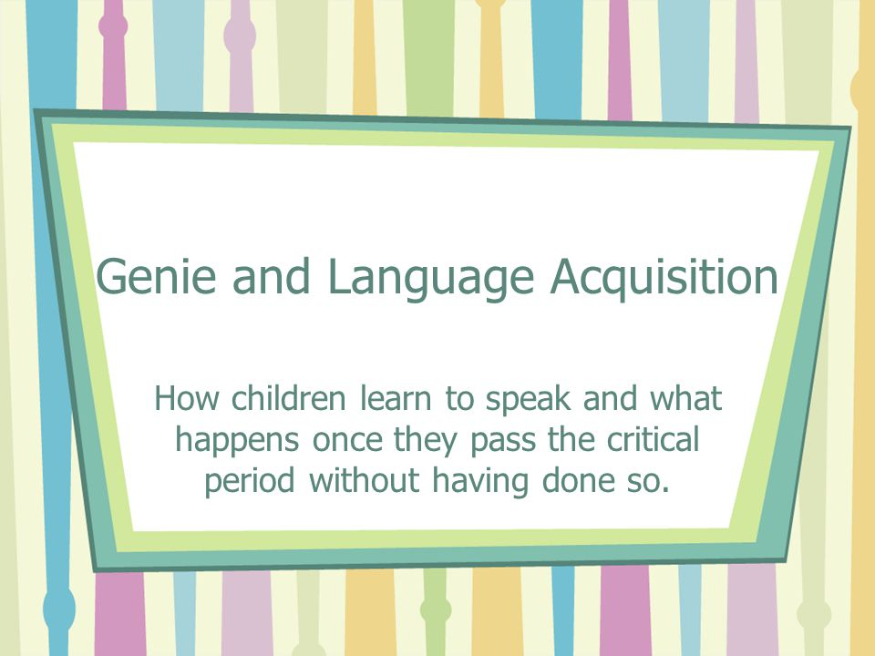 Genie and Language Acquisition