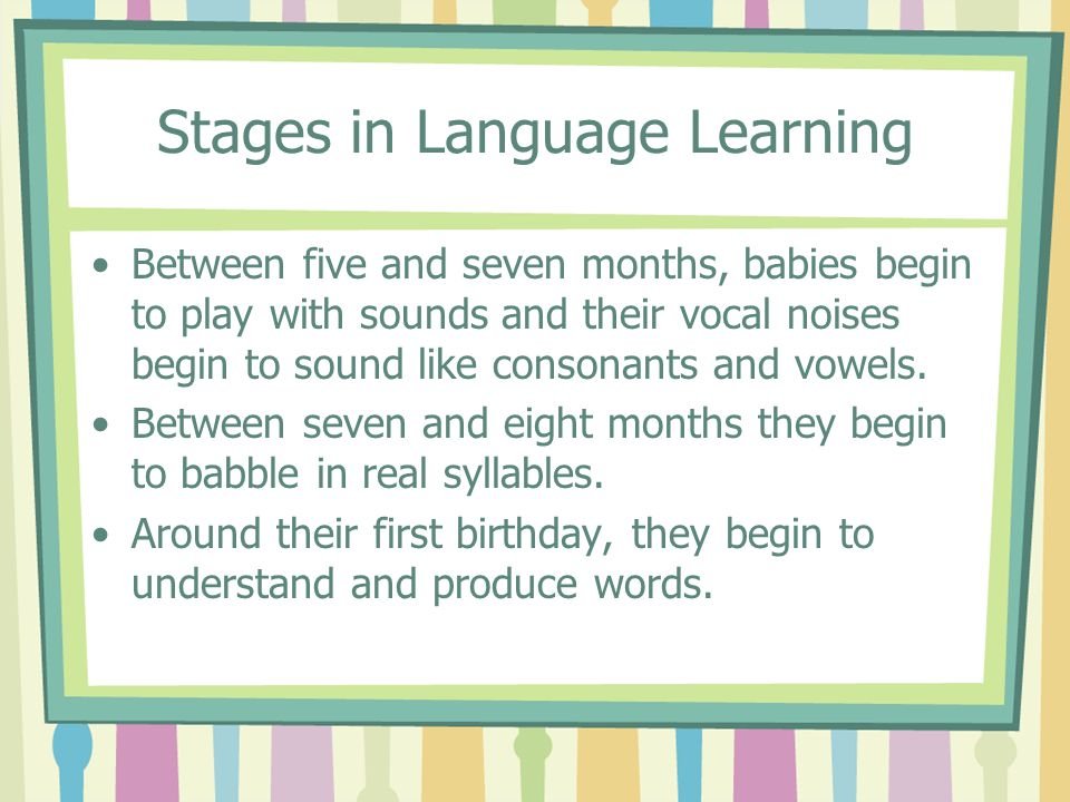 Stages in Language Learning