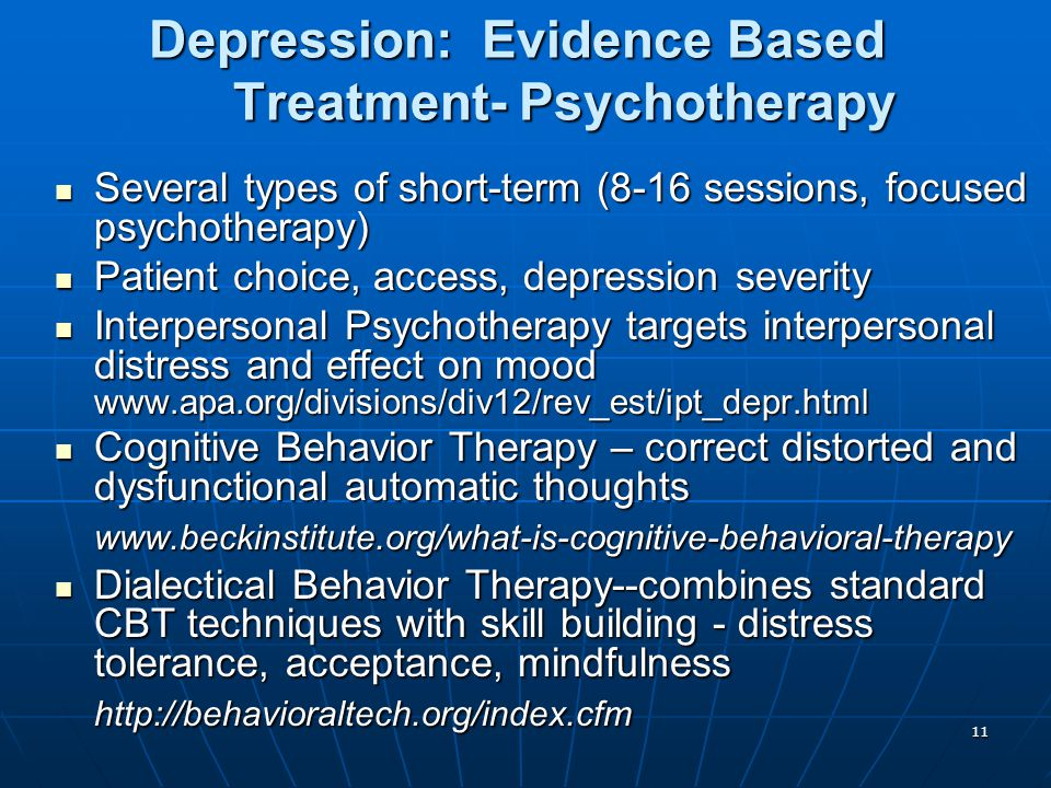 Depression: Evidence Based Treatment- Psychotherapy