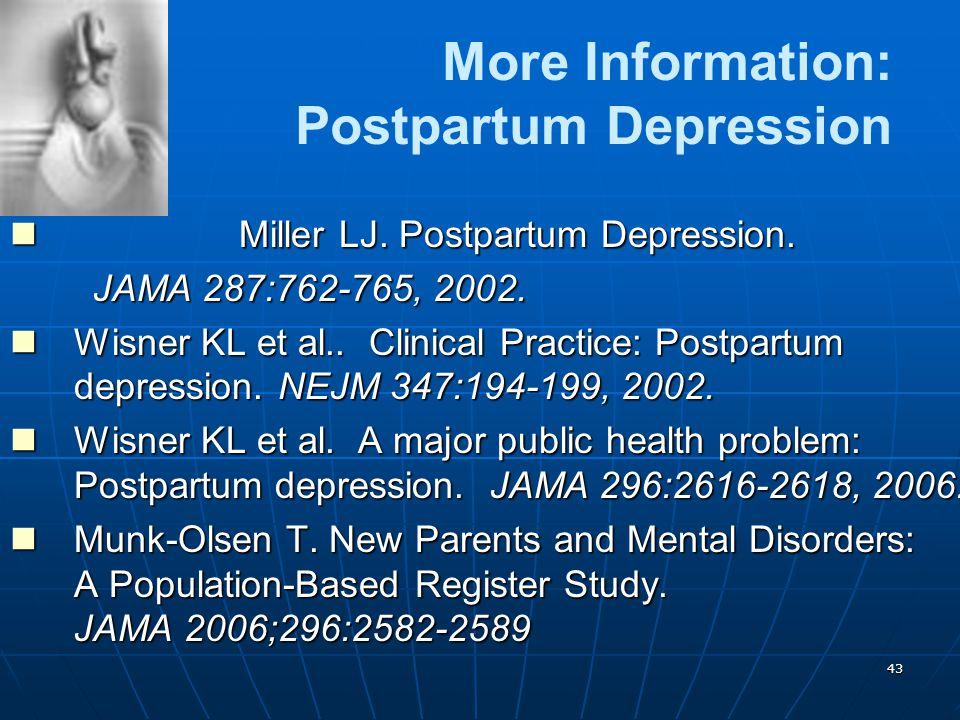More Information: Postpartum Depression