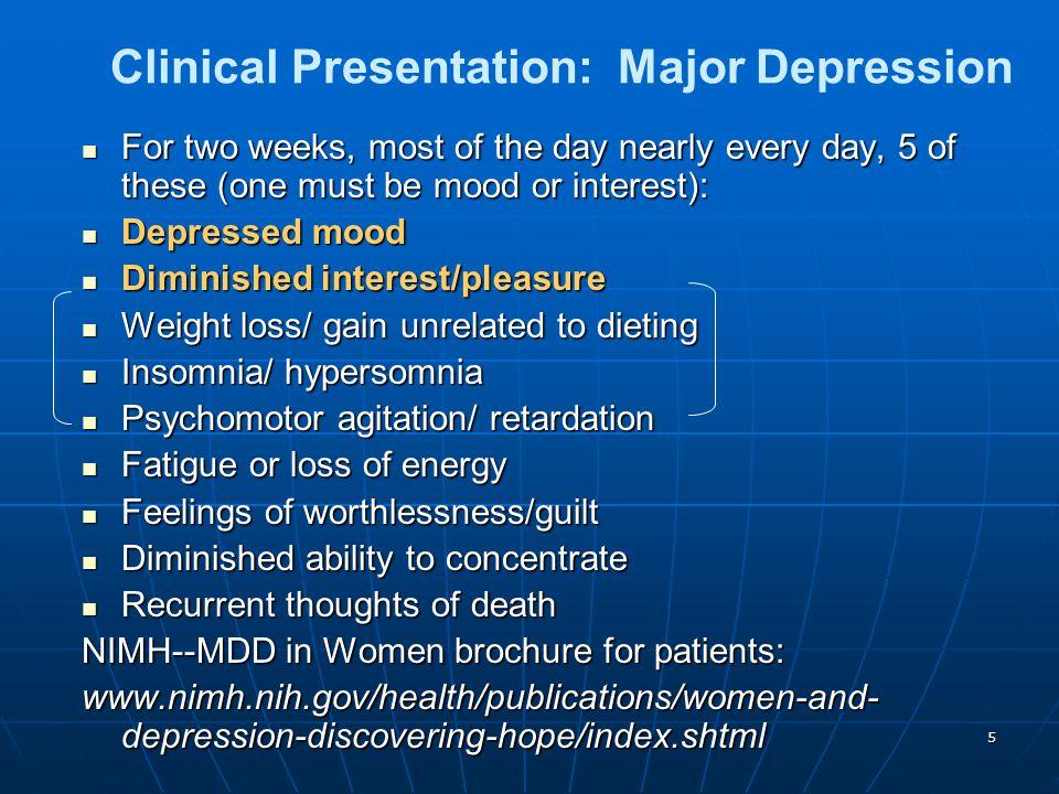 Clinical Presentation: Major Depression