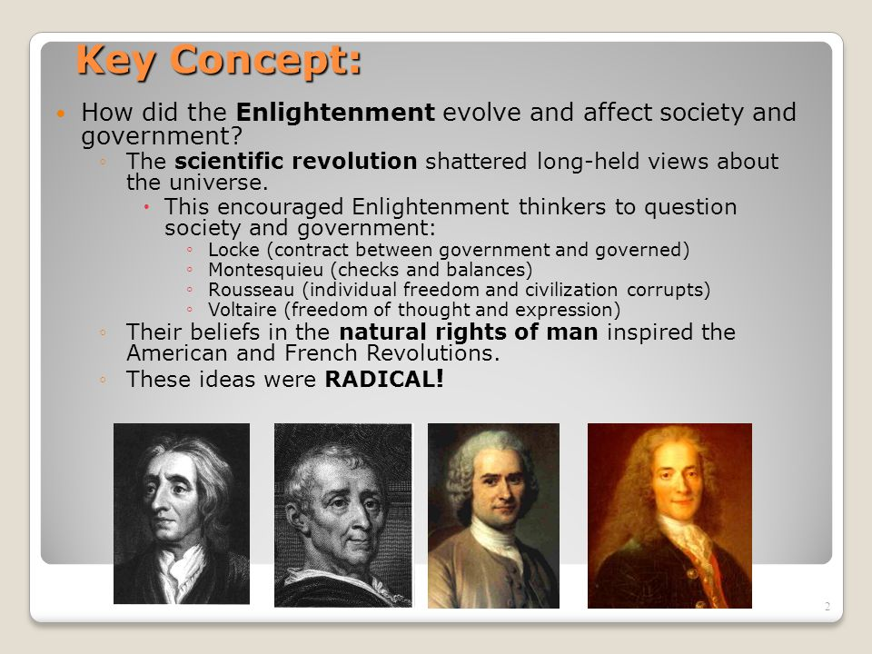 Key Concept: How did the Enlightenment evolve and affect society and government