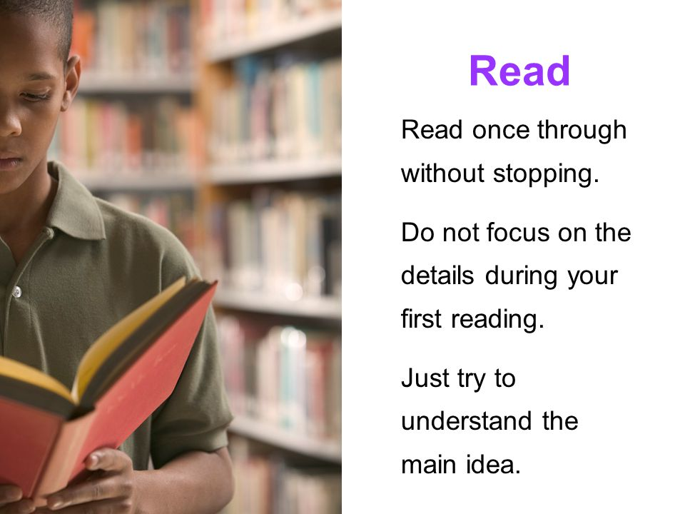 Read Read once through without stopping.