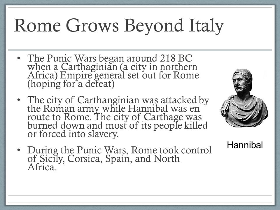 Rome Grows Beyond Italy