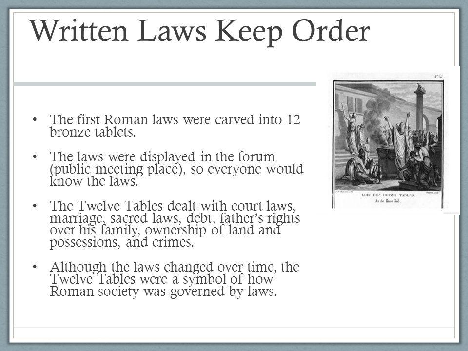 Written Laws Keep Order
