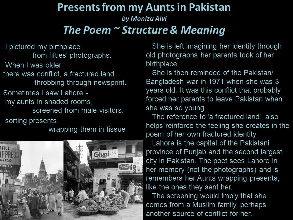 Presents from my Aunts in Pakistan by Moniza Alvi The Poem ~ Structure & Meaning