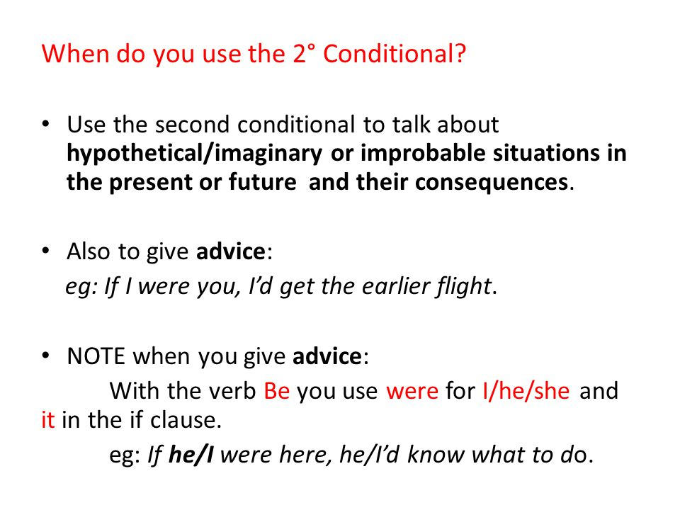 When do you use the 2° Conditional