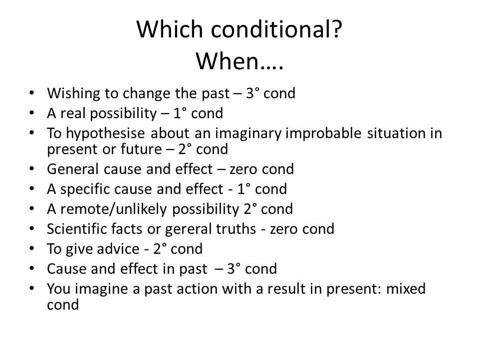Which conditional When….