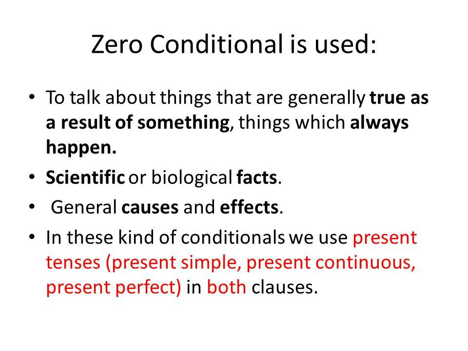 Zero Conditional is used: