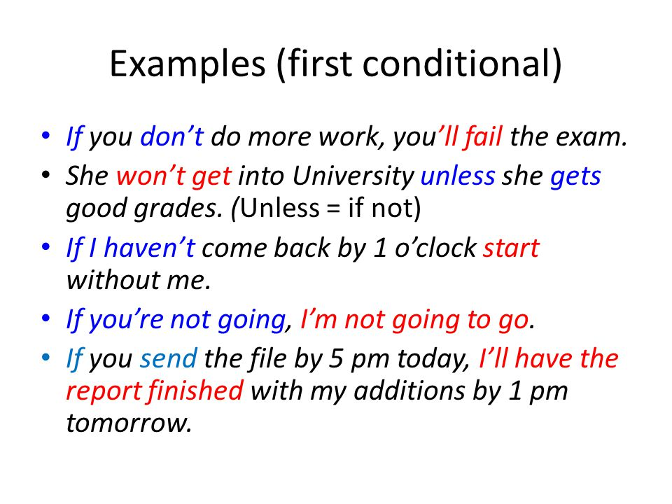Examples (first conditional)