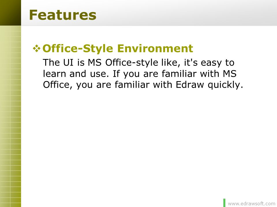 Features Office-Style Environment