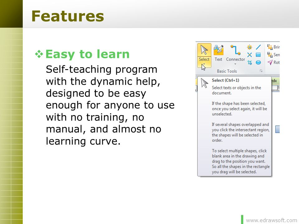 Features Easy to learn.