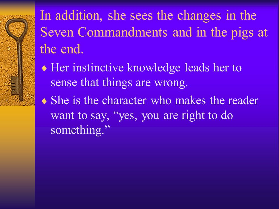In addition, she sees the changes in the Seven Commandments and in the pigs at the end.