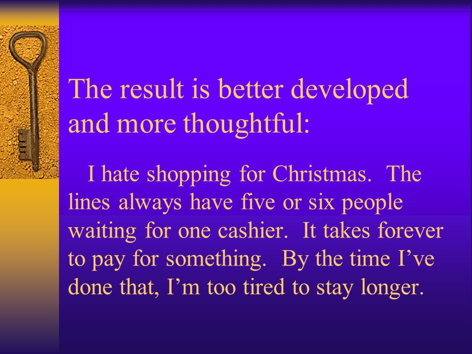 The result is better developed and more thoughtful: I hate shopping for Christmas.