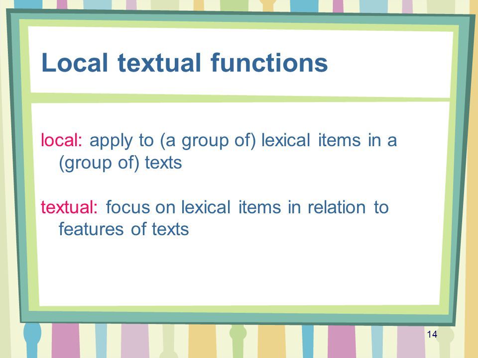 Local textual functions