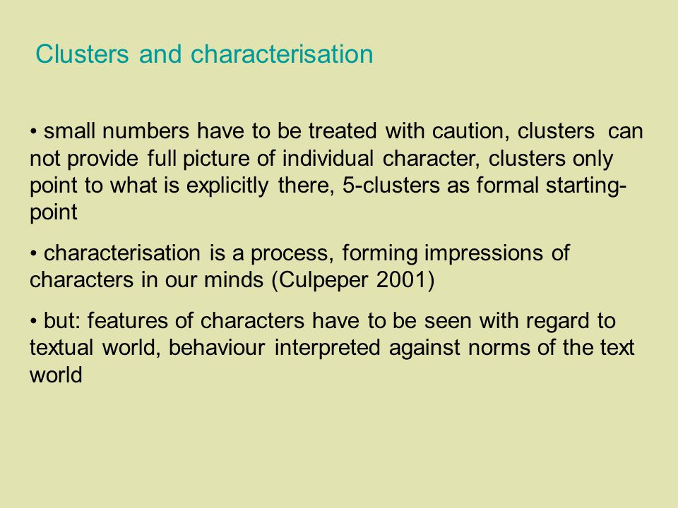 Clusters and characterisation