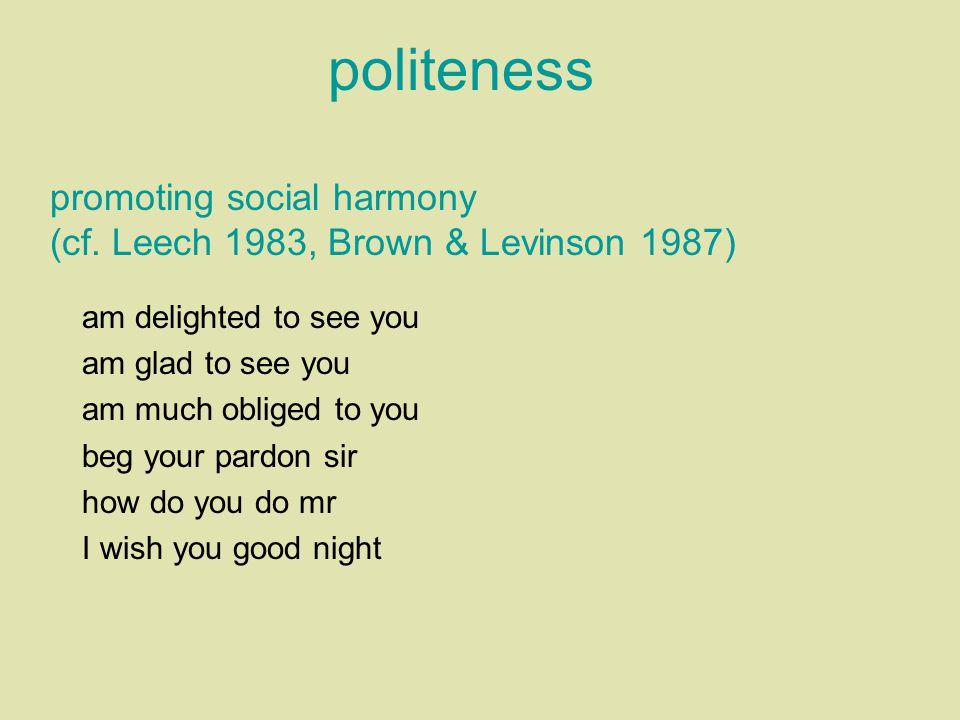 politeness promoting social harmony (cf