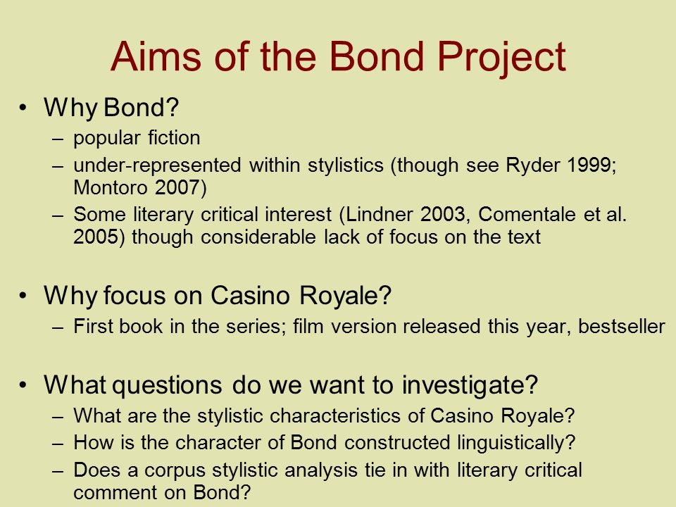 Aims of the Bond Project