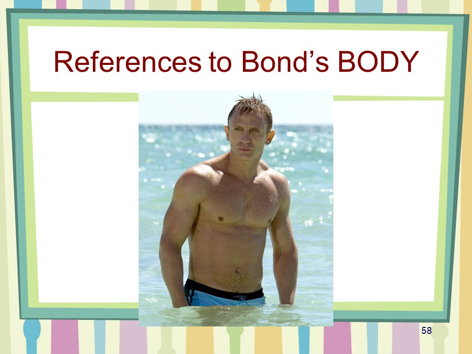 References to Bond's BODY