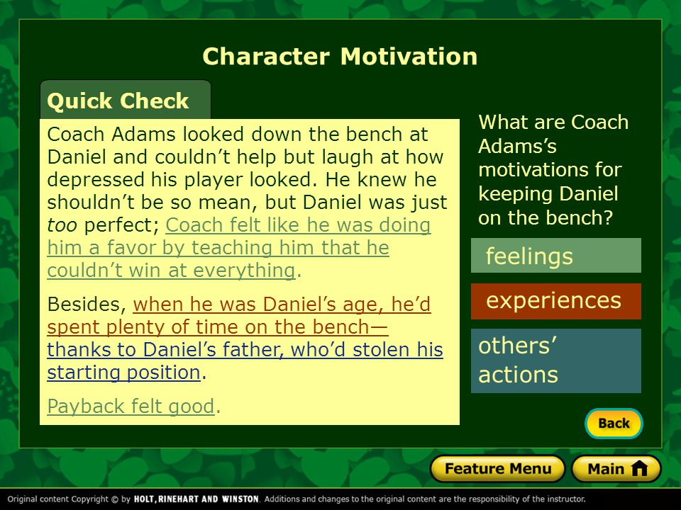 Character Motivation feelings experiences others' actions Quick Check