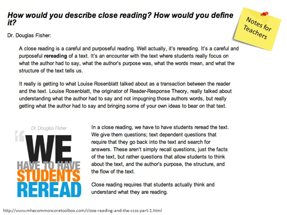 Notes for Teachers http://www.mhecommoncoretoolbox.com/close-reading-and-the-ccss-part-1.html