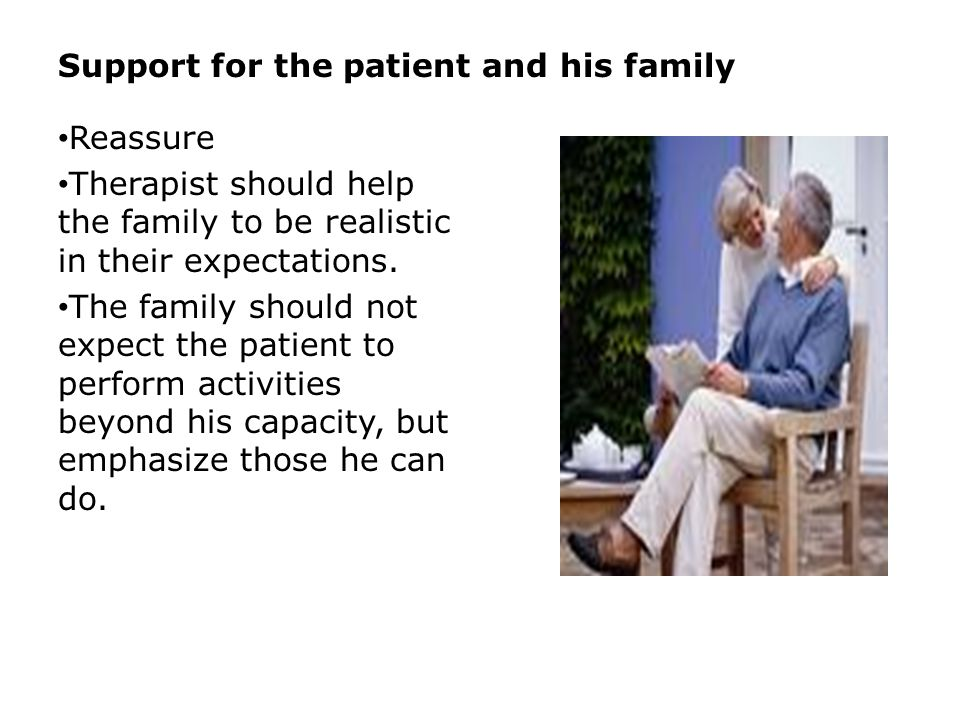 Support for the patient and his family