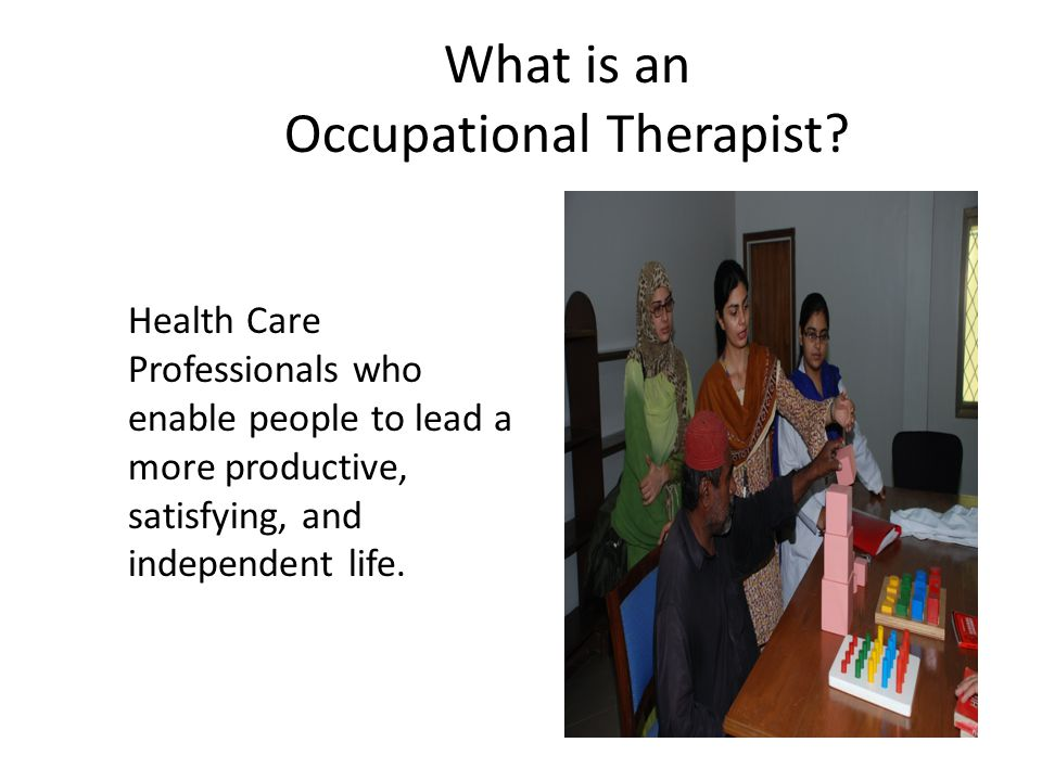 What is an Occupational Therapist