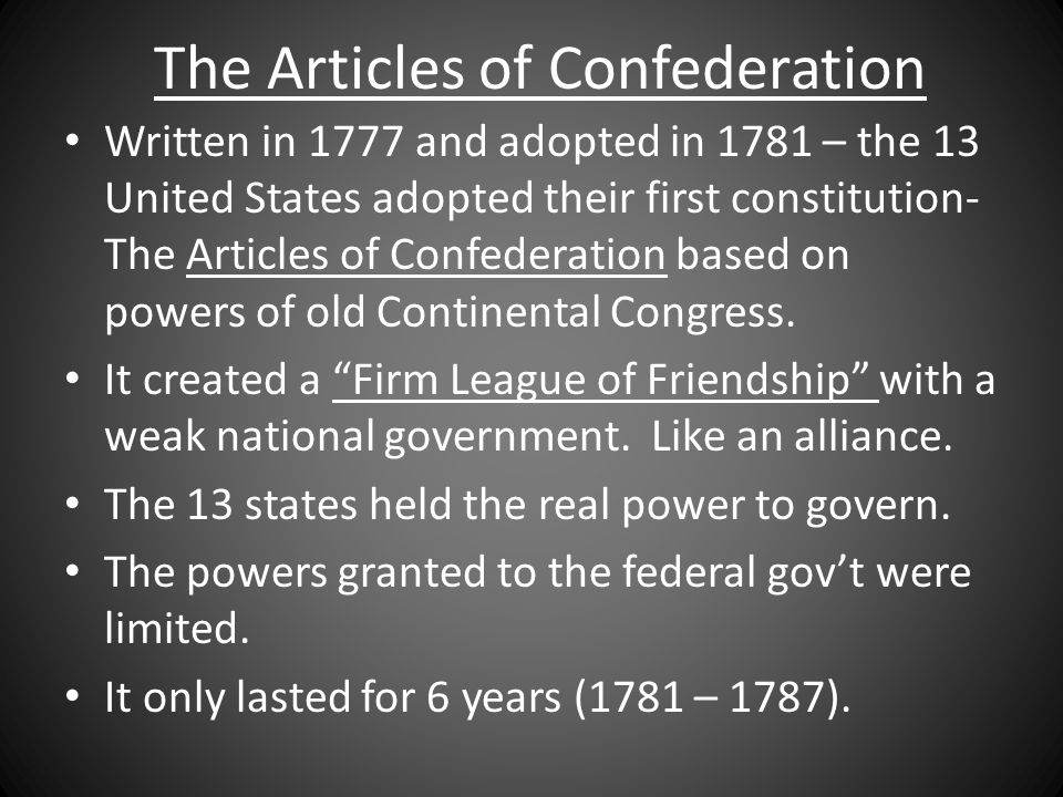 The articles of confederation created a government that had